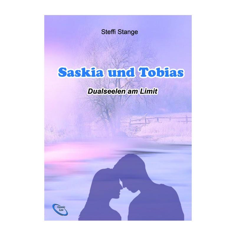 Saskia und Tobias - Dualseelen am Limit
